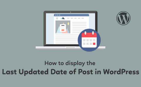 How-to-Display-the-Last-Updated-Date-of-Post-in-WordPress