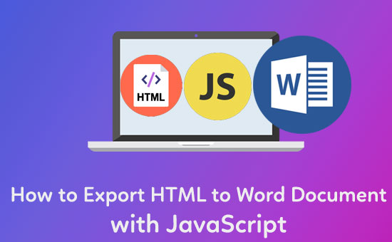 How to Export HTML to Word Document with JavaScript - Phppot