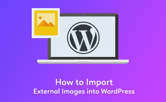 How-to-Import-External-Images-into-WordPress