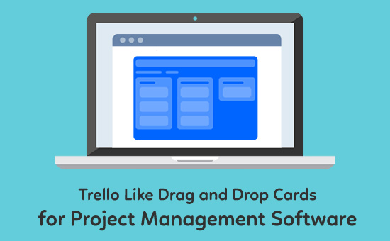 Trello-Like-Drag-and-Drop-Cards-for-Project-Management-Software