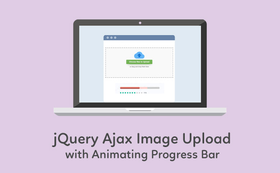 jQuery Ajax Image Upload with Animating Progress Bar - Phppot