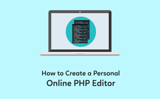 How-to-Create-a-Personal-Online-PHP-Editor