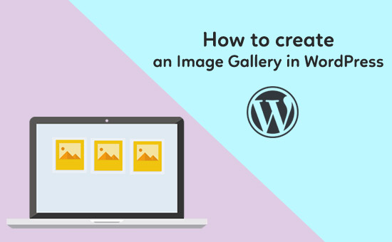 How-to-create-an-Image-Gallery-in-WordPress