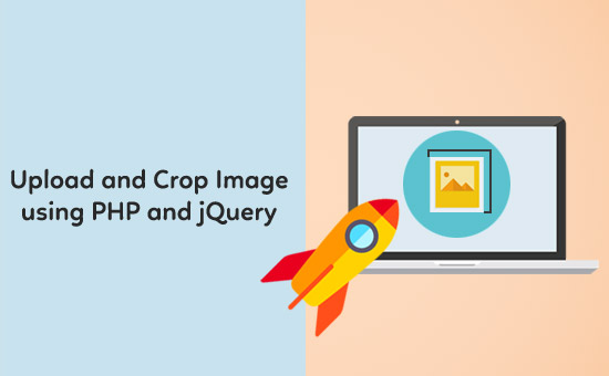 Upload and Crop Image using PHP and jQuery - Phppot