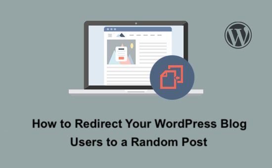 how-to-redirect-your-wordpress-blog-readers-to-a-random-post