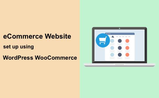 ecommerce-website-set-up-using-wordpress-woocommerce