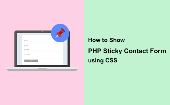 how-to-show-php-sticky-contact-form-using-css