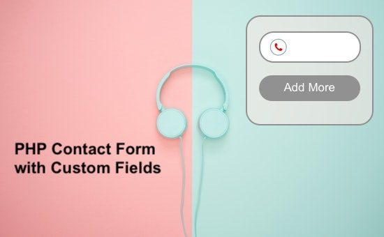PHP Contact Form with Custom Fields