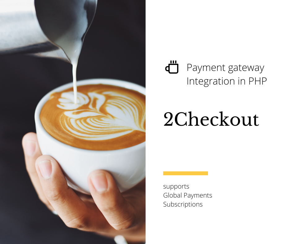 2Checkout Payment Gateway Integration using-php PHP